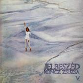 Koncz Zsuzsa összes nagylemeze V.: Jelbeszéd (Hungaroton Classics)