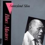 Sunnyland Slim - It's You Baby