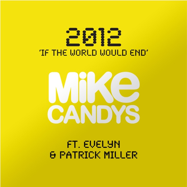 2012 (If the World Would End) [feat. Evelyn & Patrick Miller]