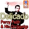 Delicado (Remastered) - Single ジャケット写真