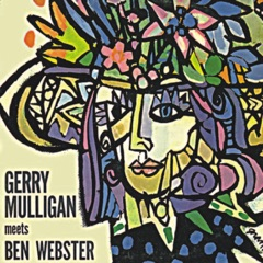 Gerry Mulligan Meets Ben Webster (Remastered)