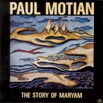 Bill Frisell, Paul Motian, Jim Pepper, Ed Schuller & Joe Lovano - Story of Maryam