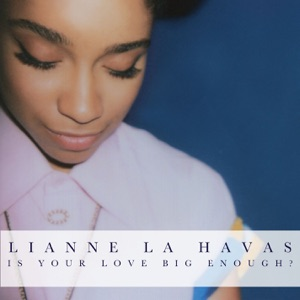 Lianne La Havas - No Room for Doubt feat. Willy Mason