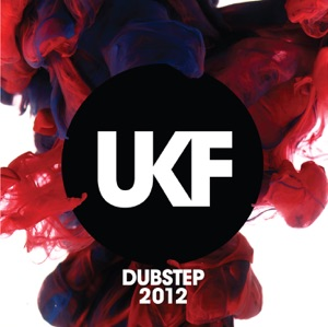 Various Artists - UKF Dubstep 2012