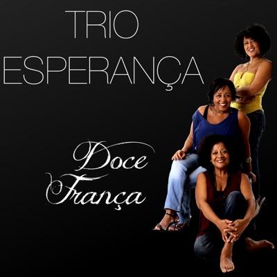 Doce Franca - Trio Esperança