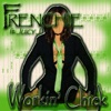 Workin' Chick (feat. Juicy J) - Single, Frenchie