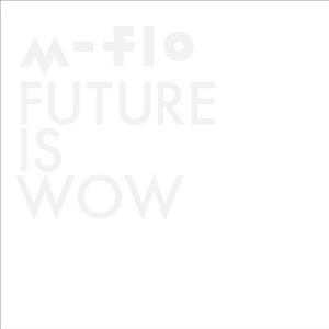 m-flo + MNDR - Young & Restless