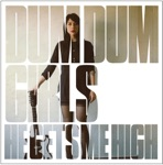 Dum Dum Girls - There Is a Light That Never Goes Out