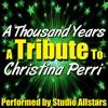 A Thousand Years (A Tribute to Christina Perri) - Single, Studio All-Stars