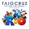 Telling the World RIO Pop Mix Single