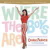 Where the Boys Are - Connie Francis In Hollywood, Connie Francis