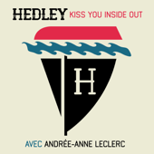 Kiss You Inside Out (feat. Andrée-Anne Leclerc) [Version Française]