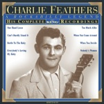 Charlie Feathers - One Hand Loose