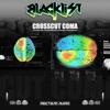 CrossCut Coma - EP, Blacklist