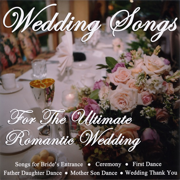 ‎Wedding Songs For The Ultimate Romantic Wedding