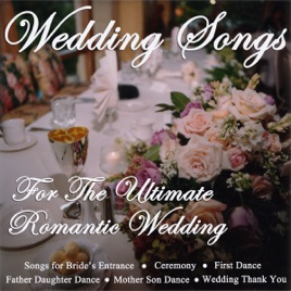 Wedding Songs For The Ultimate Romantic