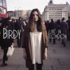 Live In London, Birdy