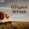 John Steinbeck - The Grapes of Wrath (Dramatised)  artwork