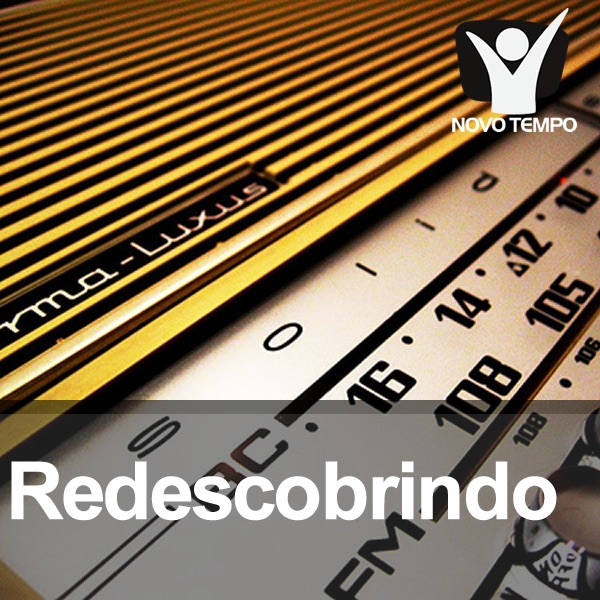Redescobrindo – Áudios Novo Tempo