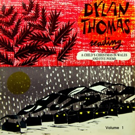 A Childs Christmas In Wales.A Child S Christmas In Wales By Dylan Thomas