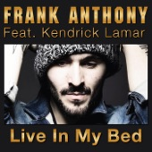 Live in My Bed (feat. Kendrick Lamar) - Single