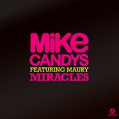 Mike Candys - Miracles (Ido Shoam Remix)