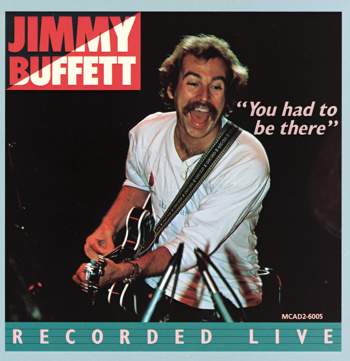 You Had to Be There: Recorded Live Album Cover by Jimmy Buffett