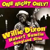Willie Dixon, Hubert Sumlin, & Sunnyland Slim - My Babe