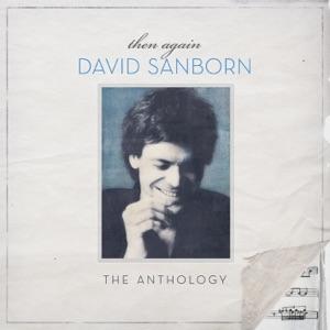 Then Again - The David Sanborn Anthology