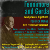 Frederick Delius: Fennimore and Gerda