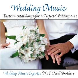 Wedding Music Instrumental Songs For A Perfect Vol 2