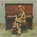 Tammy Wynette - Easy Come, Easy Go