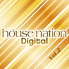 HOUSE NATION Digital - Vol.2 ジャケット画像