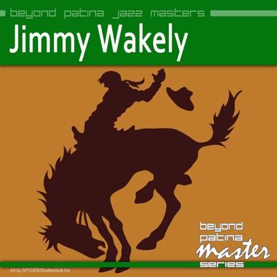 Beyond Patina Jazz Masters - Jimmy Wakely