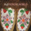 Songs of Our World