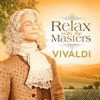 Vivaldi: Relax With the Masters