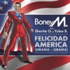 Felicidad America (Obama - Obama), Boney M.