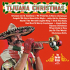 The Border Brass And Singers - Tijuana Christmas  artwork