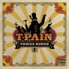 Thr33 Ringz (Deluxe Edition), T-Pain