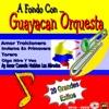 Guayacan Orquesta - Oiga Mire Vea