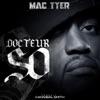 Docteur So - Single, Mac Tyer