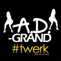 Twerk (feat. Stuey Rock) - Single Mp3 Download