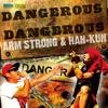Dangerous 2 Dangerous - Single ジャケット写真