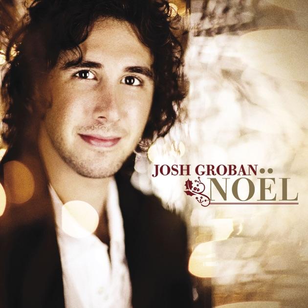 Noël by Josh Groban on Apple Music