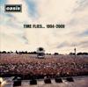 Time Flies...1994-2009 - Oasis