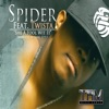 She a Fool With It (feat. Twista) - Single, Spider