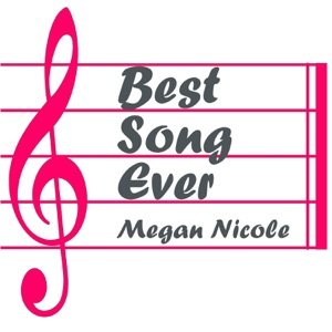 Megan Nicole - Best Song Ever