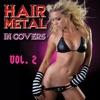 Hair Metal In Covers, Vol. 2