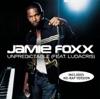 Unpredictable - EP, Jamie Foxx & Ludacris