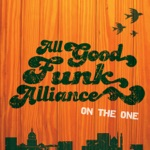 All Good Funk Alliance - Together